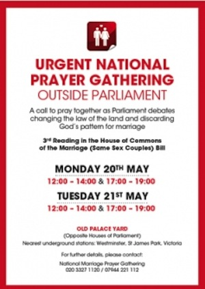 Christians called to pray at Parliament in opposition to equal marriage bill ChristianCallToPrayer