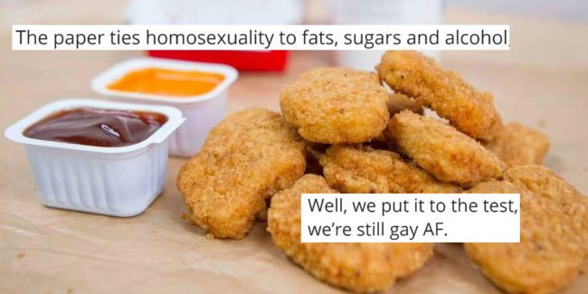 Do chicken nuggets turn you gay?