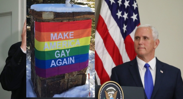 Gay activists troll Vice President Pence with sign: 'Make America gay again'