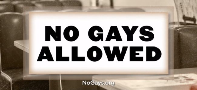 A message reads No Gays Allowed