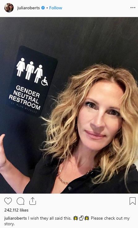 Julia Roberts posted in support of gender-neutral bathrooms