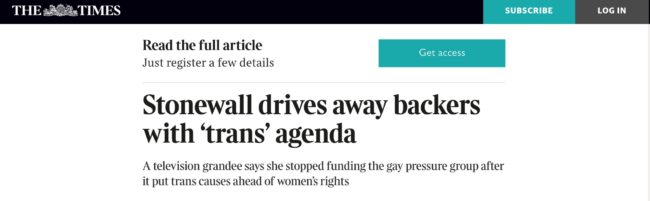 A headline in The Sunday Times negatively reporting on LGBT+ charity Stonewall for its support of transgender rights.