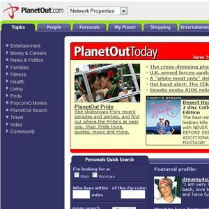 PlanetOut owns The Advocate, Gay.com, PlanetOut.com, Advocate.com, Out.com, OutTraveler.com and HIVPlusMag.com, as well as localised versions of the Gay.com site.