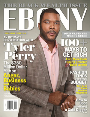 Tyler Perry is the cover star of Ebony Magazine
